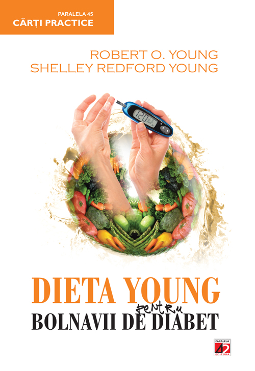 Dieta young pentru bolnavii de diabet editia 2 - Robert O\'Young, Shelley Redford  Young