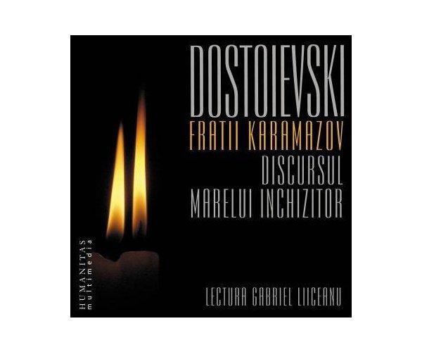 Fratii Karamazov. Discursul marelui inchizitor, F.M. Dostoievski