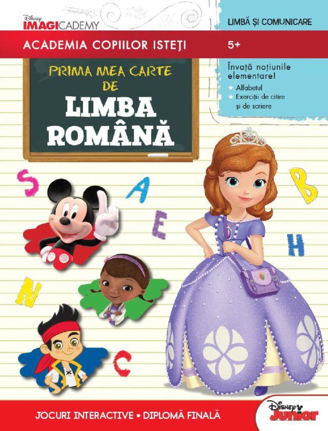 DISNEY. ACADEMIA COPIILOR ISTETI. PRIMA MEA CARTE DE LIMBA ROMANA