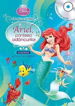 DISNEY. ARIEL, PRINTESA ADANCURILOR (CARTE+CD)