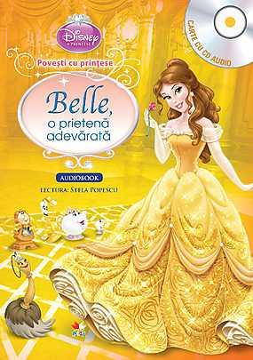 DISNEY. BELLE, O PRIETENA ADEVARATA (CARTE+CD)