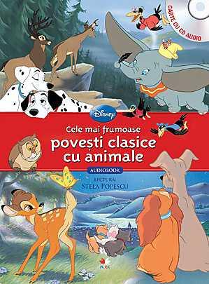 DISNEY. CELE MAI FRUMOASE POVESTI CLASICE CU ANIMALE (CARTE+CD)