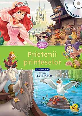 DISNEY. PRIETENII PRINTESELOR (CARTE+CD)