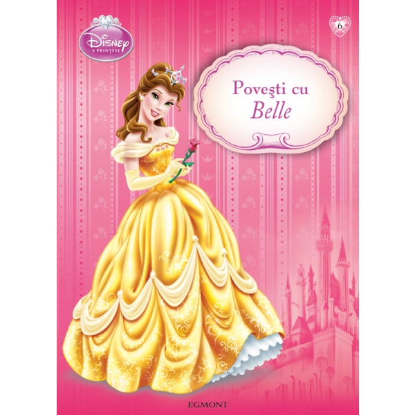 DISNEY PRINCESS - POVESTI CU BELLE#HC