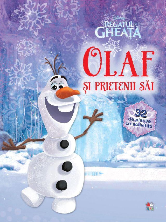 DISNEY. REGATUL DE GHEATA. OLAF SI PRIETENII SAI. 32 DE PLANSE DE COLORAT