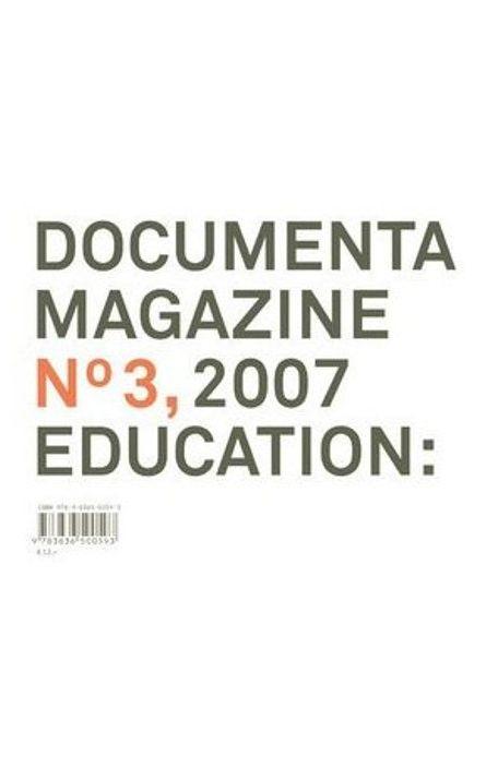 Documenta magazine nr.3 \\ 2007 education