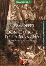 Don Quijote de la Mancha volumul 1 + 2 - Miguel De Cervantes