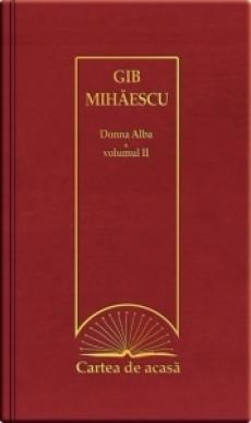Donna alba volumul 2 - Gib Mihaescu