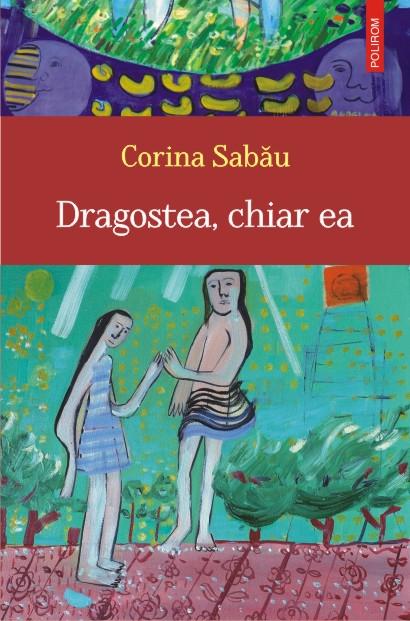 DRAGOSTEA, CHIAR EA