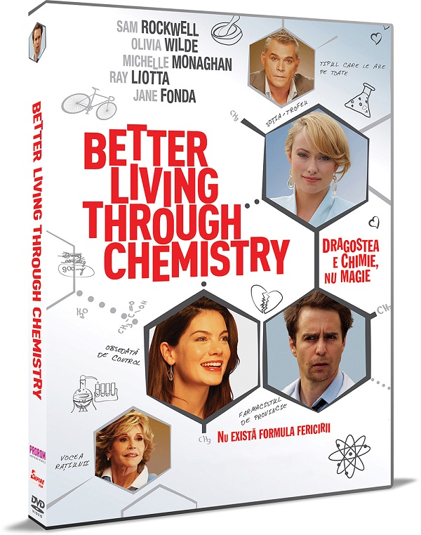 DRAGOSTEA E CHIMIE, NU MAGIE - BETTER LIVING THROUGH CHEMISTRY