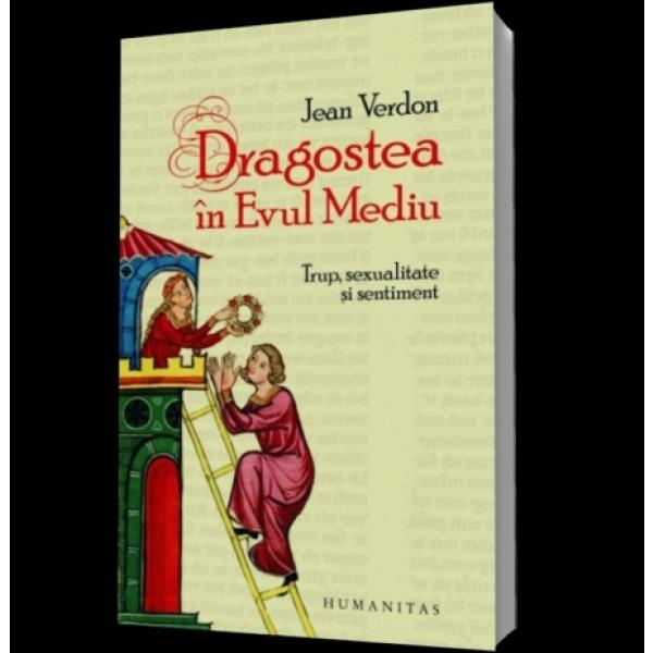DRAGOSTEA IN EVUL MEDI U
