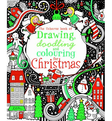 DRAWING, DOODLING AND COLOURING BOOK FOR CHRISTMAS