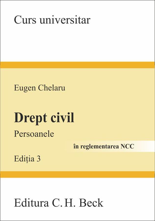 DREPT CIVIL. PERSOANELE EDITIA 3