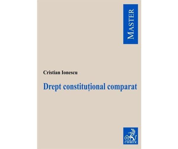 DREPT CONSTITUTIONAL CO MPARAT