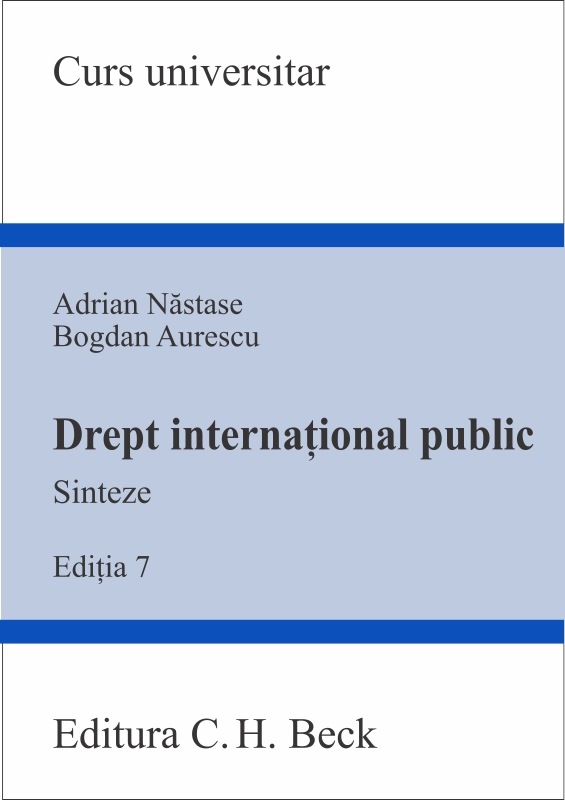 DREPT INTERNATIONAL PUBLIC SINTEZE EDITIA 7