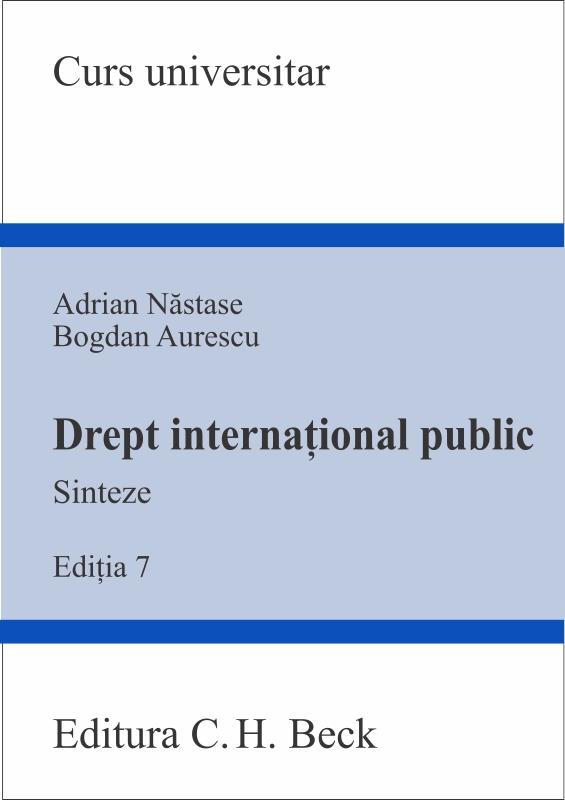 DREPT INTERNATIONAL PUBLIC SINTEZE EDITIA 7
