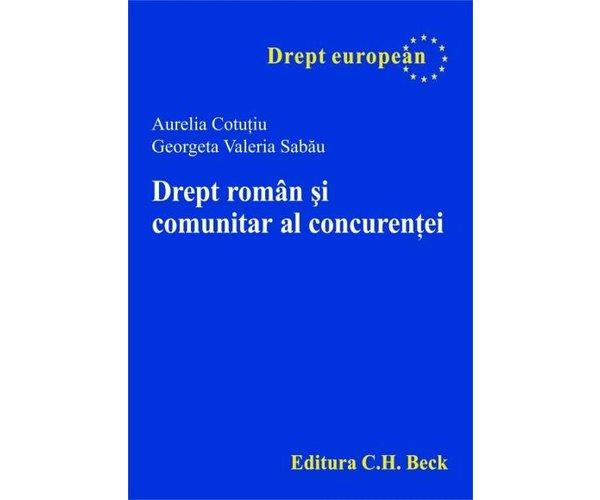DREPT ROMAN SI COMUNITA R AL CONCURENTEI REEDIT
