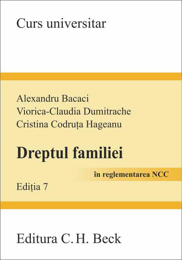DREPTUL FAMILIEI EDITIA 7 IN REGLEMENTARE NCC