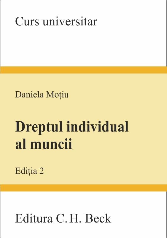 DREPTUL INDIVIDUAL AL MUNCII EDITIA 2