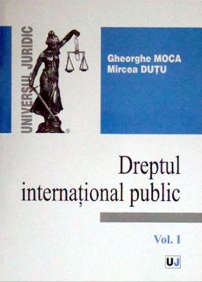 DREPTUL INTERNATIONAL P UBLIC  VOL.1