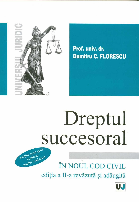 Dreptul Succesoral, Editia a II-a - Florescu Dumitru