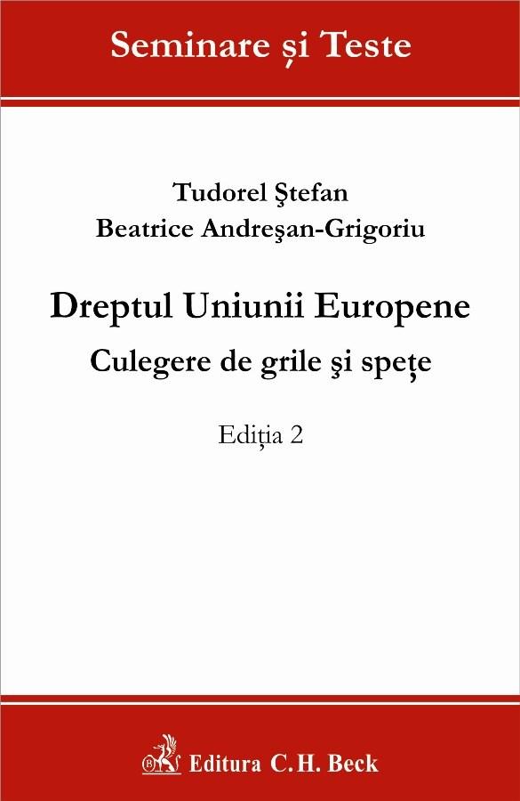 DREPTUL UNIUNII EURO OPENE. CULEGERE DE GRIL