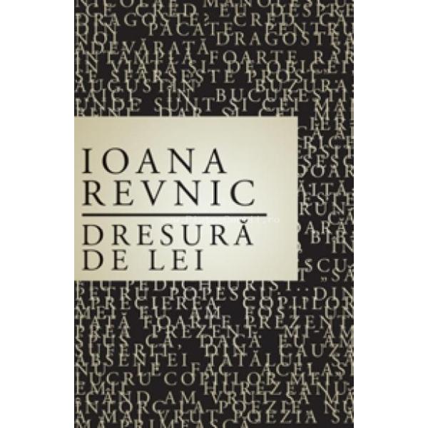 Dresura de lei, Revnic Ioana
