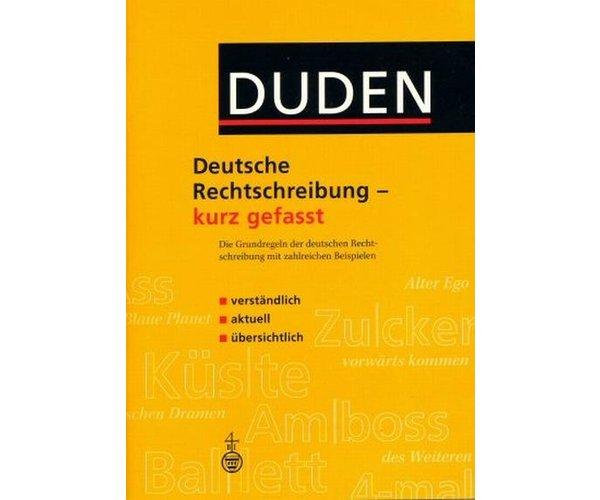 Duden. Deutsche Rechtschreibung - kurz gefasst, ***