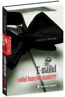 E-MAILUL CODUL BUNELOR MANIERE