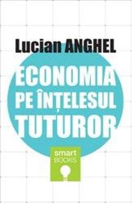 ECONOMIA PE INTELESUL TUTUROR