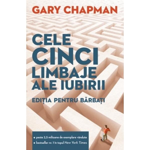 Pentru barbati. Cele cinci limbaje ale iubirii, Chapman Gary