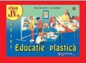 Educatie plastica clasa a IV-a - Ana Rusescu, Vasile Mihalache