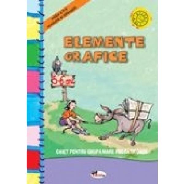 Elemente Grafice. Grupa Pregatitoare 5-6 Ani