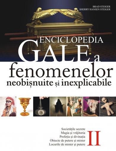 ENCICLOPEDIA GALE A FENOMENELOR NEOBISNUITE SI INEXPLICABILE VOLUMUL 2
