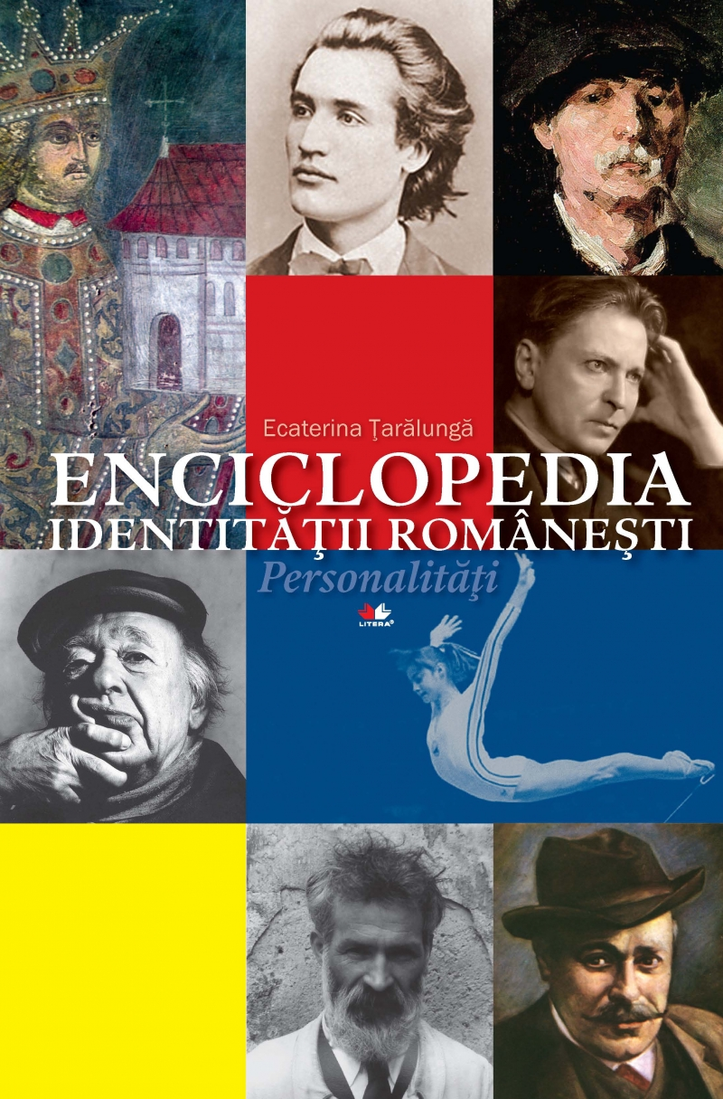 Enciclopedia identitatii romanesti. Personalitati - Ecaterina Taralunga