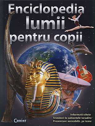 ENCICLOPEDIA LUMII PENTRU COPII 2014