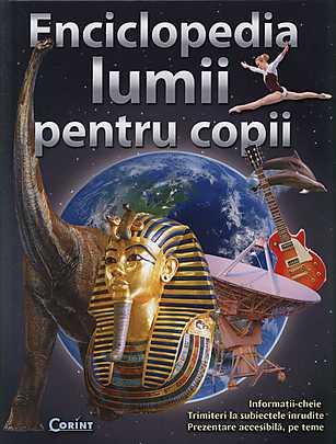 ENCICLOPEDIA LUMII PENTRU COPII 2014