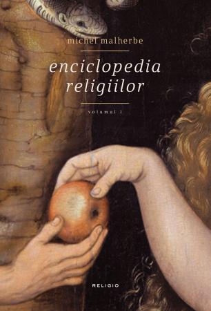 ENCICLOPEDIA RELIGIILOR VOLUMUL  1