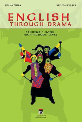 ENGLISH THROUGH DRAMA + MA + CD, CLASELE IX-XII