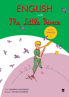 ENGLISH WITH THE LITTLE PRINCE. SPRING VOLUMUL 2