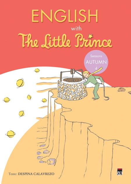 ENGLISH WITH THE LITTLE PRINCE. AUTUMN VOLUMUL 4