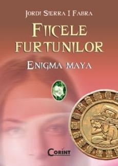 ENIGMA MAYA (FIICELE FURTUNILOR, VOL 1)