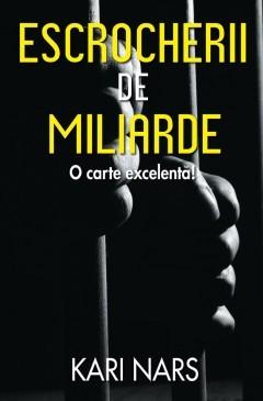 ESCROCHERII DE MILIARDE
