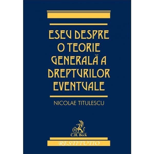ESEU DESPRE O TEORIE G ENERALA A DREPTURILOR E