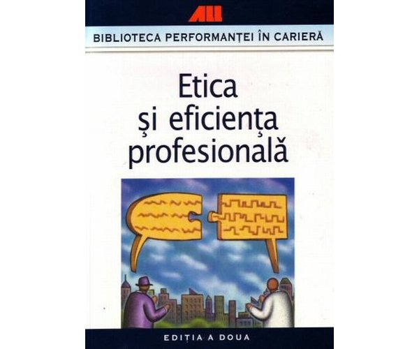 ETICA SI EFICIENTA PROF ESIONALA
