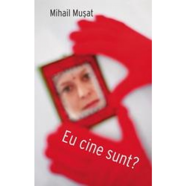 Eu cine sunt, Mihail Musat