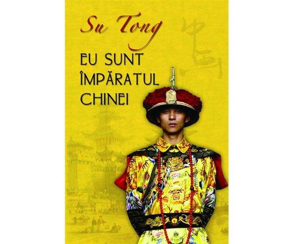 EU SUNT IMPARATUL CHINE I
