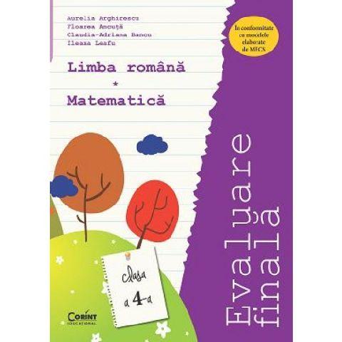 EVALUARE FINALA CLS. 2 ROMANA SI MATEMATICA - ARGHIRESCU