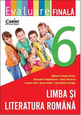 EVALUARE FINALA CLS. 6 LIMBA SI LITERATURA ROMANA