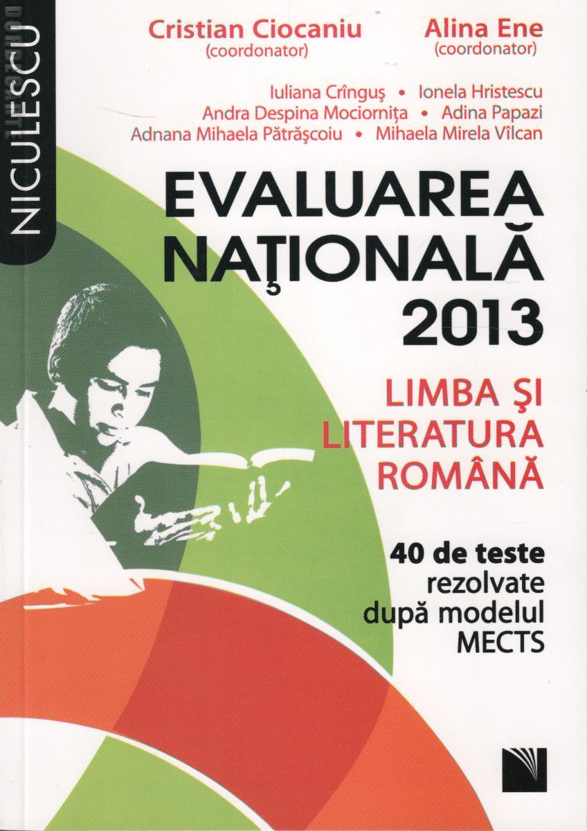 LIMBA SI LITERATURA ROMANA EVALUARE NATIONALA 2013 CIOCANIU